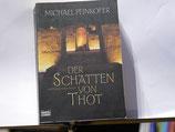 Michael Peinkofer - Der Schatten von Thot