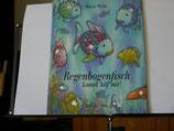 Mrcus Pfister - Regenbogenfisch komm hilf mir.