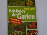 Martin Standl - Mein Hobby der Garten