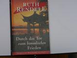 Ruth Rendell - Durch das Tor zum himmlischen Frieden