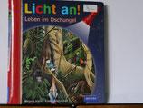 Licht an!- Leben im Dschungel