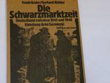 Grube/Richter - Die Schwarzmarktzeit