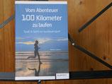 Verena Liebers - Vom Abenteuer 100 km zu laufen