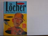 Louis Sacher - Löcher, die Geheimnisse von Green Lake