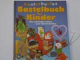 Kunterbuntes Bastelbuch für Kinder