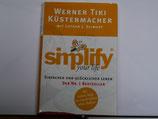 Werner Tiki Küstenmacher - simplify your life