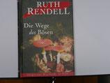 Ruth Rendell - Die Wege des Bösen