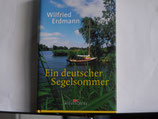 Wilfried Erdmann - Ein deutscher Segelsommer
