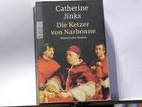 Catherine Junks - Die Ketzer von Narbonne