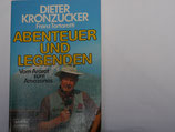 Dieter Kronzucker - Abenteuer und Legenden