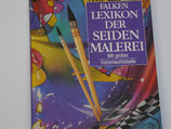Falken Lexikon der Seidenmalerei
