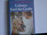 Felix Dahm - Gelimer : Karl der Große