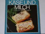 Käse und Milch - mild und bekömmlich