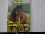Bettina Borst - Pferde richtig füttern