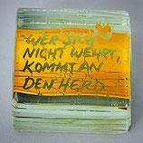 Paperweight - WER SICH NICHT WEHRT, KOMMT AN DEN HERD