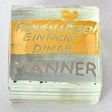 Paperweight - FRAUEN LIEBEN EINFACHE DINGE - MÄNNER