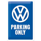 VW - Parking Only  20x30cm  /  22194