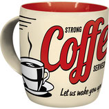 Strong Coffee served here  Tasse  8,5x9cm, 340ml