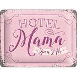 Hotel Mama Open 24h  20x15cm  /  26197