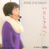 ANNI 2nd Album~いとしきみへ~