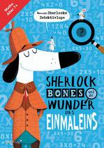Sherlock Bones und die Wunder des Einmaleins