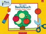 Mini-Künstler: Mein erstes Bastelbuch - Schneiden, kleben...