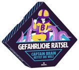 Gefährliche Rätsel: Captain Brain rettet die Welt