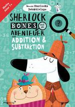Sherlock Bones und die Abenteuer von Addition und Subtraktion