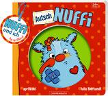 Autsch, Nuffi - Nuffi und ich