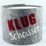 Klopapier-Manchette ★ Klug Scheisser ★ grey