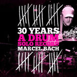 Marcel Bach - 30 years (2011)