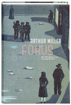 Arthur Miller »Fokus«