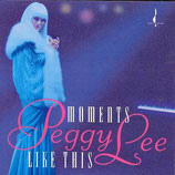 Peggy Lee Moments Like This Chesky JD84