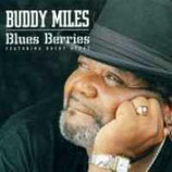Buddy Miles Blues Berries Featuring Rocky Athas Ruf 1073
