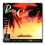 Ports of Call Eiji Oue/ Minnesota Orchestra Reference Recording RR-80CD