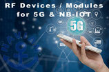 RF Devices / Modules For 5G & 5G/NB-IOT  2018-2027 日本語版 -Local License-
