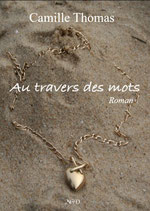 """Au travers des mots"" de Camille Thomas"