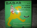 BABAR et ce coquin d'Arthur – 45 Tours –