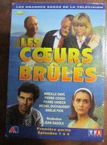 LES CŒURS BRULES – Première partie - 2 DVD