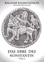 Das Erbe des Konstantin Teil 2   Taschenbuch