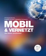 Vorbestellung: MOBIL & VERNETZT