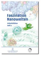 Faszination Nanowelten - Unterrichtshilfen 2