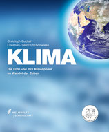 KLIMA - Die Erde und ihre Atmosphäre im Wandel der Zeiten