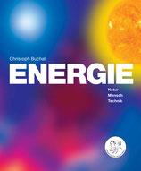 ENERGIE - Natur, Mensch, Technik