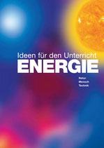 NEU: ENERGIE - Ideen für den Unterricht
