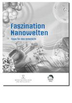 Faszination Nanowelten - Tipps für den Unterricht