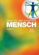 Jetzt vorbestellen: MENSCH - Ideen für den Unterricht