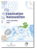 Faszination Nanowelten - Unterrichtshilfen 1