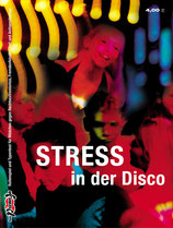 Stress in der Disco