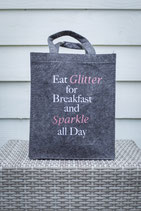 Eat Glitter for Breakfast and Sparkle all day !